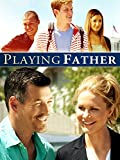 Playing Father