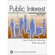 Public Interest: New Models for Delivering Public Services? by Mary Tetlow (2003-03-05)