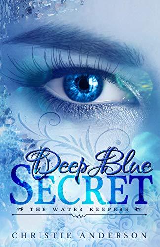Deep Blue Secret (The Water Keepers Book 1)