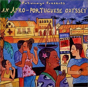Putumayo Presents: Afro-Portuguese Odyssey - Various Artists