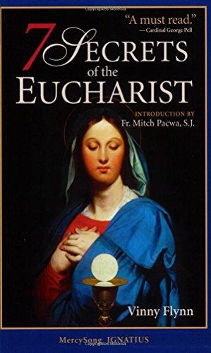 7 Secrets of the Eucharist by Vinny Flynn (1-Jan-2007) Paperback
