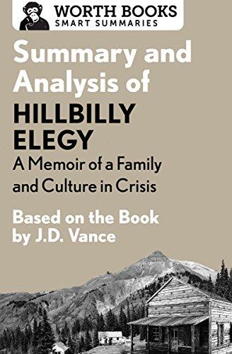 Summary and Analysis of Hillbilly Elegy: A Memoir of a Famil