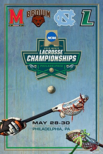 2016 LAX NCAA Lacrosse National Championship Final 4 Teams Poster Print (24x36) (Ncaa Poster)
