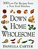 Down-Home Wholesome, Danella Carter, 0525939091