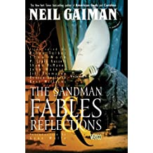 The Sandman Vol. 6: Fables and Reflections (New Edition) (The Sandman series)