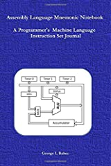 Assembly Language Mnemonic Notebook: A Programmer's  Machine Language  Instruction Set Journal Paperback