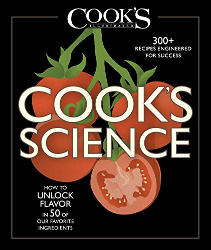 Cook's Science: How to Unlock Flavor in 50 of our Favorite Ingredients (Best Way To Clean Countertops)