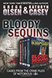 Bloody Sequins, Gregg Olsen and Kathryn Casey, 1495411753