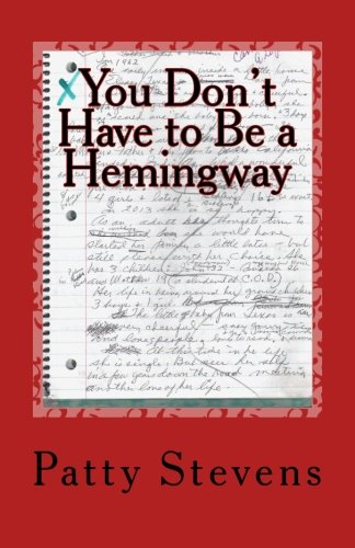Read Online You Don't Have to Be a Hemingway PDF