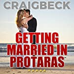 Getting Married in Protaras: Planning Your Wedding in Cyprus   Craig Beck