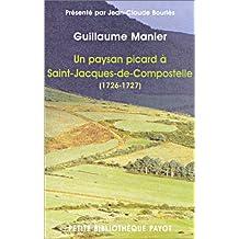 UN PAYSAN PICARD À ST JACQUES DE COMPOSTELLE (1726-1727)