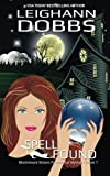 Spell Found (Blackmoore Sisters Cozy Mystery Series) (Volume 7)