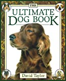 The Ultimate Dog Book, David Conrad Taylor, 0671709887
