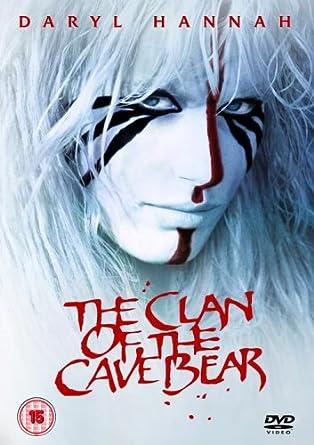 The Clan Of The Cave Bear Dvd Amazon Co Uk Daryl Hannah Amy Cyr