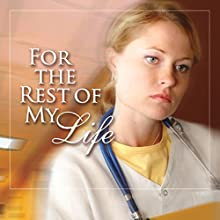 For the Rest of My Life Audiobook by Harry Kraus Narrated by Katy Cole