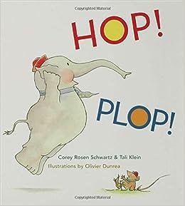 Hop! Plop!: Amazon.es: Corey Rosen Schwartz, Tali Klein ...