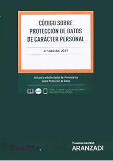 Código sobre protección de datos de carácter personal - 3ª edición