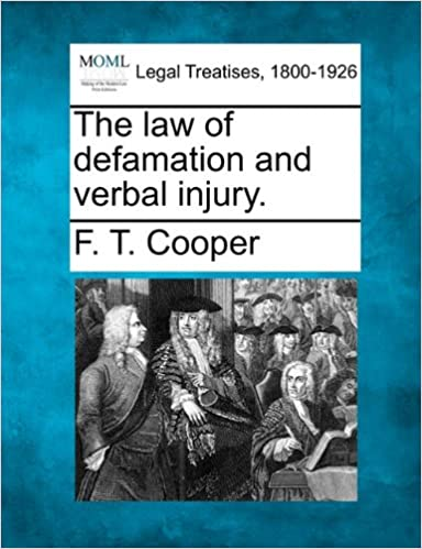 Book The law of defamation and verbal injury.