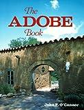 The Adobe Book, John F. O'Connor, 094127019X