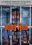 Doing Time - Life Inside the Big House