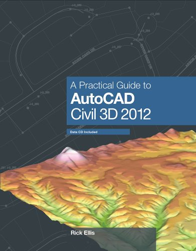 A Practical Guide to AutoCAD Civil 3D 2012