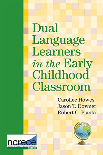 Dual Language Learners in the Early Childhood Classroom (NCRECE)