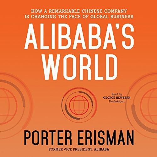 Price comparison product image Alibaba's World: How a Remarkable Chinese Company Is Changing the Face of Global Business by Porter Erisman (2015-05-12)