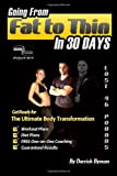 Going from Fat to Thin in 30 Days, Darrick Bynum, 1466490306