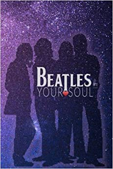 Beatles In Your Soul: #9