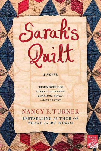Sarah's Quilt: A Novel of Sarah Agnes Prine and the Arizona Territories, 1906 ()