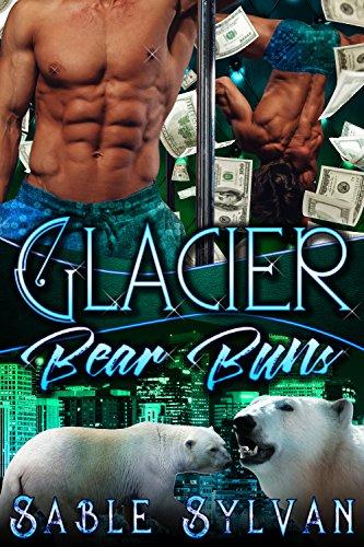 Glacier Bear Buns (Bear Buns Denver Book 2)