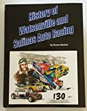 img - for History of Watsonville and Salinas Auto Racing book / textbook / text book