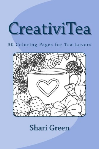 CreativiTea: 30 Coloring Pages for Tea-Lovers pdf epub