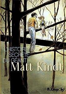L'Histoire secrète du géant par Kindt
