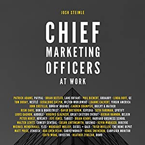Chief Marketing Officers at Work Audiobook