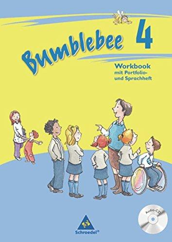 Bumblebee 1 - 4: Bumblebee - Ausgabe 2008: Workbook 4 plus Portfolio- / Sprachheft und Pupil's Audio-CD