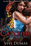 Soul Catcher (Dueling with the Devil Book 1)