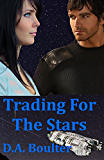 Trading For The Stars (The Yrden Chronicles Book 1)