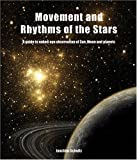 img - for Movement and Rhythms of the Stars: A Guide to Naked-Eye Observation of Sun, Moon, and Planets by Joachim Schultz (2012-01-01) book / textbook / text book