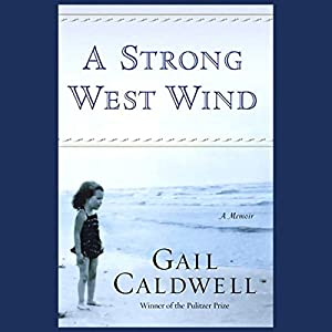 A Strong West Wind Audiobook