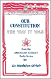 Our Constitution, Madalyn M. O'Hair, 0910309418