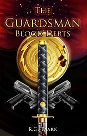 The Guardsman: Book 2: Blood Debts: