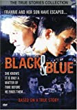 Black and Blue: True Stories Collection