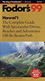 img - for Hawaii '99: The Complete Guide with Spectacular Drives, Beaches and Adventures Off the Beate n Path (Fodor's Gold Guides) book / textbook / text book