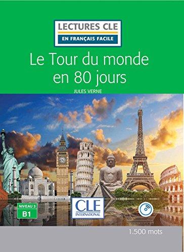 Le Tour Du Monde En 80 Jours Niveau 3 B1 Lectures Cle En