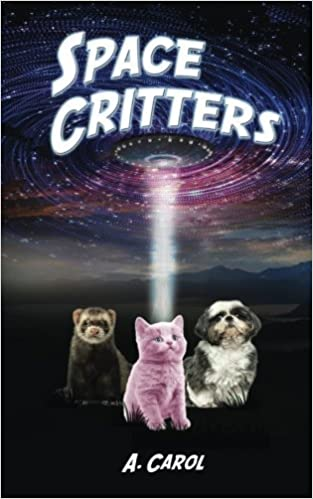 Book Space Critters by A. Carol (2015-08-15)