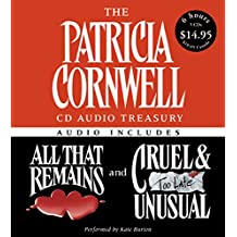 The Patricia Cornwell CD Audio Treasury Low Price: Contains All That Remains and Cruel and Unusual