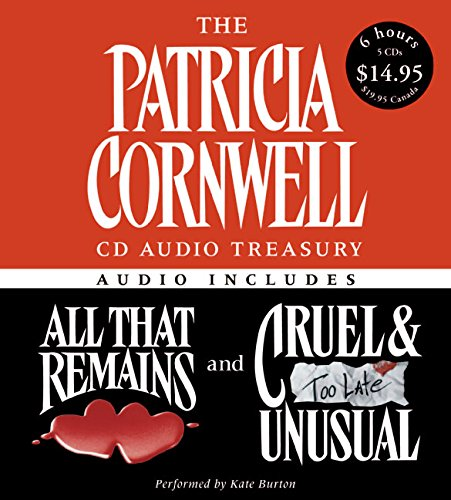 The Patricia Cornwell CD Audio Treasury Low Price: Contains All That Remains and Cruel and Unusual (Kay Scarpetta Series) by HarperAudio