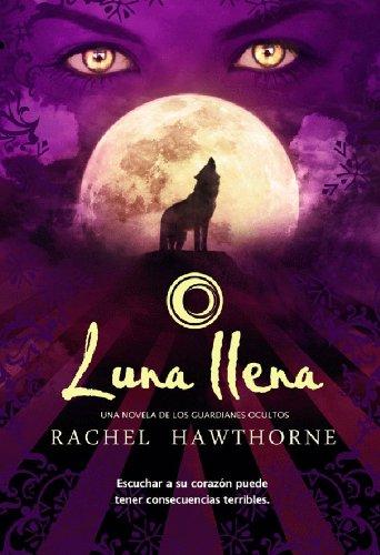 Luna llena (Trakatrá) (Spanish Edition)
