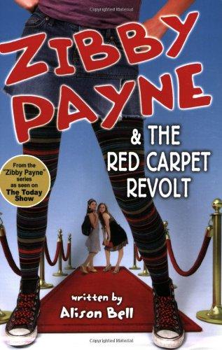 Zibby Payne & the Red Carpet Revolt ebook